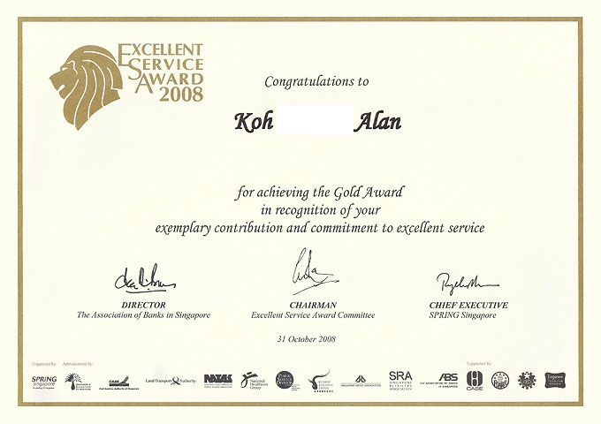 Year 2008 - Won Gold for service excellent award organize by Spring Singapore