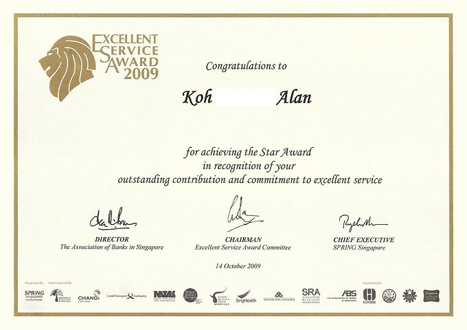 Year 2009 – Won Star for service excellent award organize by Spring Singapore